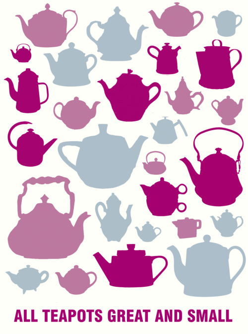 kerryleslie:  All Teapots Great And Small New print by Kerry Grace Leslie