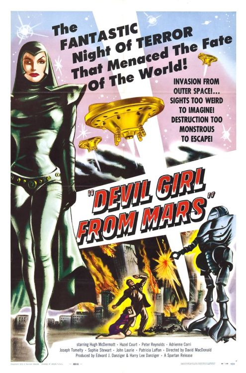 andibgoode:  Poster for Devil Girl From Mars, 1954, dir. David MacDonald  awesome. I wanna be a Devil Girl now. Her outfit's a little Huntress-y no?