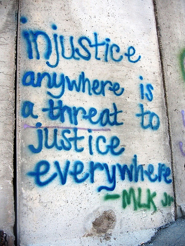 falustniaaxo:  Injustice anywhere, is a threat to justice EVERYWHERE