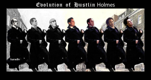karadin:  Evolution of Hustlin Holmes by Karadinmy contribution to the Hustlin Holmes meme!From left to right - Sidney Paget's Holmes Illustration, William Gillette, Basil Rathbone, Jeremy Brett, Vasiliy Livanov, Robert Downey Jr., Benedict Cumberbatch!