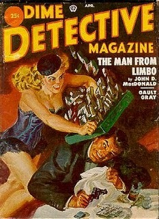 "theticketthatexploded:  Cover of Dime Detective Magazine, April 1952, featuring ""The Man from Limbo"" by John D. MacDonald; artist unidentified.  (via Vintage Hardboiled Reads: The Man From Limbo by John D. MacDonald)"