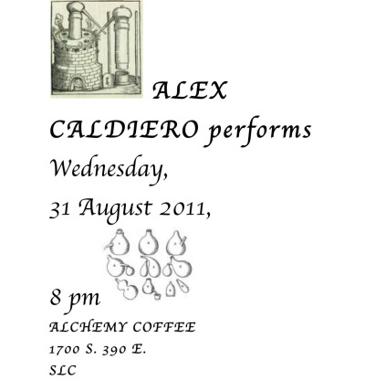 Humanities professor Alex Caldiero to perform at Alchemy Coffee in Salt Lake City, Wednesday, August 31st at 8:00 PM.