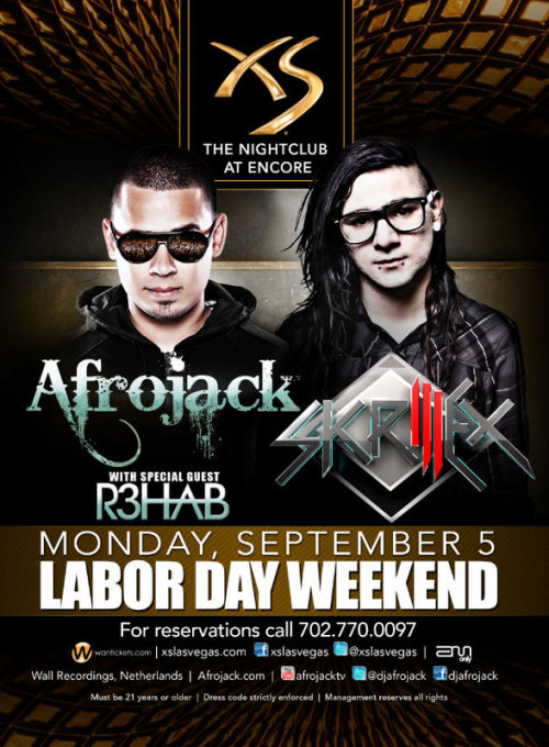 "Ummm, wow. Labor Day weekend. Enough said.   * Nightclubs *  XS ~ Tonight: Nathan Scott - Friday: Sidney Samson - Saturday: Steve Angello - Will.I.Am - Monday: Afrojack, R3Hab, Skrillex Tryst ~ Thursday: Manufactured Superstars - Friday: Nervo - Saturday: A-Trak Surrender ~ Wednesday: Sidney Samson - Friday: Skrillex, Lil Jon - Saturday: R3Hab, Calvin Harris, Afrojack - Sunday: Sebastian Ingrosso Blush ~ Tuesday: Toga Party - Saturday: Mix Master Mike - Sunday: 4 Year Anniversary w/ Holly Madison Marquee ~ Friday: Armin Van Bureen, Blake Jarrell - Saturday: Avicii, Cosmic Gate - Sunday: Dirty South, Gareth Emery - Monday: Chuckie, Martin Solveig Tao ~ Thursday: ATB - Friday: Cedric Gervais - Saturday: LMFAO - Sunday: Erick Morillo Lavo ~ Wednesday: Too Short - Friday: EC Twins - Saturday: Z-Trip - Sunday: DJ Vice Haze ~ Thursday: Skin Clothing w/ DJ Silver - Friday: Paul Van Dyk - Sunday: Flo-Rida Performs Jet ~ Friday: DJ EMan - Saturday: Lloyd Banks Performs - Sunday: Closing Party w/ Fabolous Performs The Bank ~ Friday: DJ Cassidy - Sunday: Midsummer Lingerie Ball Chateau ~ Friday: Nelly, Nicole Scherzinger - Saturday: Akon - Sunday: Estelle  Gallery ~ Friday: Sammi Sweetheart & Deena Nicole - Saturday: Ray J - Sunday: AKon Pure ~ Friday: 3Oh!3 - Saturday: Hosted by Snooki  LAX ~ Friday: Hosted by Nik Richie - Saturday: Hosted by Mike ""The Situation"" - Sunday: Genuine Vanity ~ Friday: Ice T & CoCo - Saturday: Audrina Patridge - Sunday: Swizz Beats - Monday: Wyclef Jean Studio 54 ~ No Events Rain ~ Friday: DJ Pauly D - Saturday: Paul Oakenfold - Sunday: New Boyz Moon ~ Saturday: Clinton Sparks, Miguel  Club Nikki ~ Wednesday: Sex Panther - Friday: DJ Dainjazone  * Dayclubs*  Encore Beach Club ~ Thursday: Nervo - Friday: Will.I.Am - Saturday: Steve Angello - Sunday: Kaskade, Pete Tong - Monday: Sebastian Ingrosso Marquee Dayclub ~ Friday: Roger Sanchez, EC Twins - Saturday: Markus Schulz, EDX - Sunday: Fat Boy Slim, Chuckie - Monday: Benny Benassi, Gareth Emery Tao Beach ~ Friday: DJ Vice - Saturday: DJ Reach - Sunday: Robbie Rivera - Monday: Cedric Gervais, Martin Solveig Liquid ~ Saturday: Chris Lake  Bare ~ Saturday: DJ Erra, Mr. Best Wet Republic ~ Friday: Boris, Oscar G, Reva Star - Saturday: Tiesto - Sunday: Avicii - Monday: Above&Beyond Hard Rock Beach Club ~ Saturday: Swizz Beats, Savoy - Sunday: Wyclef Jean - Monday: DJ Muggs Palms Pool ~ Today: Cabanas for a Cause - Friday: DJ Pauly D - Saturday: Pharcyde - Sunday: Diddy Nikki Beach ~ Saturday: Carmen - Sunday: Ferry Corsten"