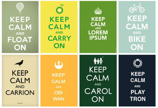 keep calm and….?