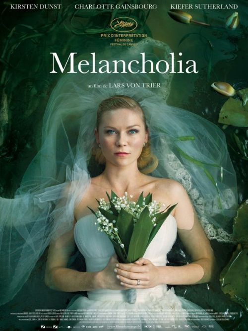 Melancholia (Dir. Lars Von Trier) Dunst and Gainsbourg play sisters whose lives are drifting apart as the universe spectacularly unravels in what Von Trier describes as a beautiful movie about the end of the world.