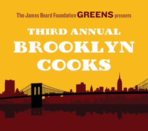 UPCOMING EVENT: James Beard Foundation presents Brooklyn Cooks, Sept 18 Attention under-40 foodies: JFB GREENS have announced their next event and it's featuring some of Brooklyn's best talent. We'll be there and you should too! info, menu and tix available here