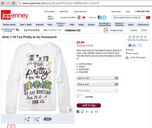JC Penney - Where only $9.99 will enstill your daughter with a massive sense of entitlement and ensure she is dependent on your support for as long as possible. Original Link