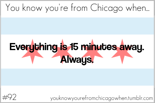youknowyourefromchicagowhen:  Submitted by t0mmy-pickles