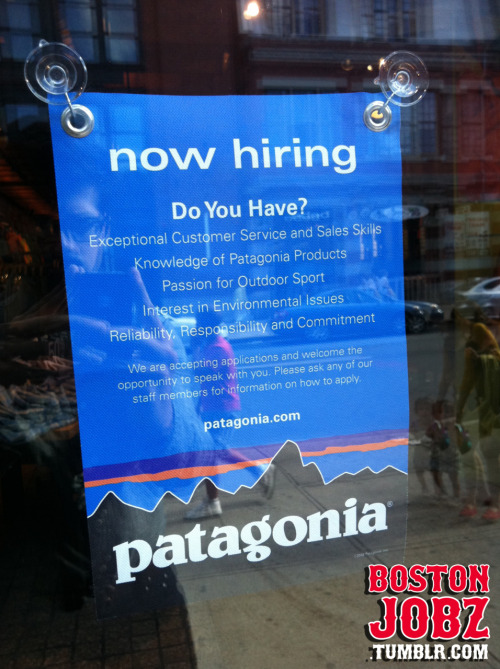 Patagonia is looking to hire sales associates at their 346 Newbury St Location.  Apply in person or online: http://www.patagonia.com/us/patagonia.go?assetid=4491&ln=33