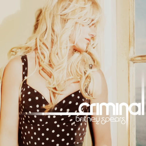 Britney Spears - Criminal (Main Vocal Mix)
