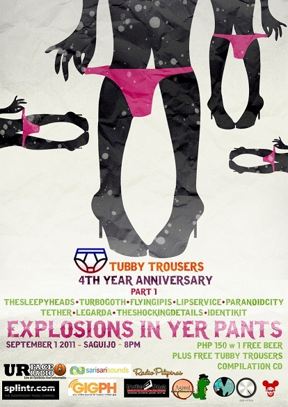 TONIGHT!!!   Tubby Trousers 4th year anniv + vol.3 compilation cd giveaway   The Sleepyheads, Turbo Goth, Identikit, Tether, Lip Service, Paranoid City, Flying Ipis, The Shocking Details, Legarda, Wilderness. event link: https://www.facebook.com/event.php?eid=158735707537760