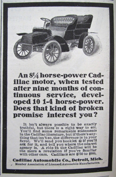 "Cadillac Automobile Co. (1904) #ad  ""It isn't always possible to be exactly truthful, but there is a right way to err."""