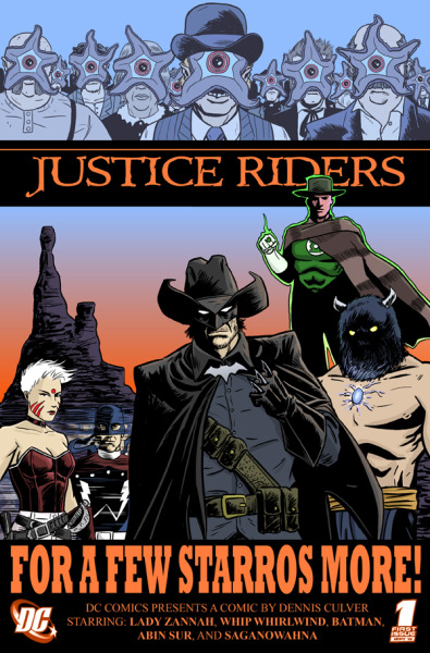 "speedforceorg:  JUSTICE RIDERS #1 by Dennis Culver for the DC Fifty-TOO! project  Dennis says: I always loved the ""Superheroes in the Old West"" idea of the Elseworlds Justice Riders by Chuck Dixon and JH WIlliams and thought it would be neat to have the ""Justice"" team legacy stretch even further back than the JSA. (read more…)"