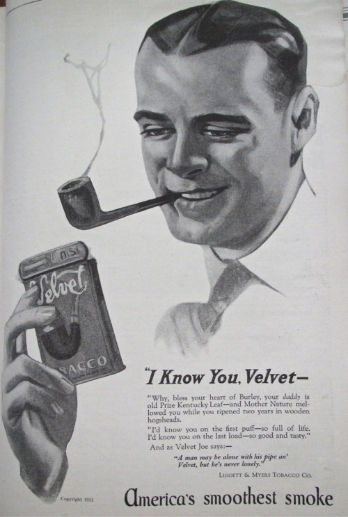 """I Know You, Velvet — America's smoothest smoke"" (1921) #ad"