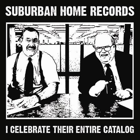 "Suburban Home Records Entire Catalog 50% Off!!! To celebrate their 16th anniversary, Denver based Suburban Home Records is offering the sale of a lifetime - nearly their entire catalog at 50% off. LPs, CDs, 7""s, etc. Now's your chance to fill in the gaps in your collection, or pick up some new music cheap. Check it out and buy a bunch of stuff. The sale only lasts until next week.  Do it. Do it."