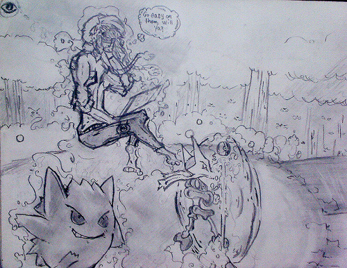 Go easy on them      Sketch I did a while back of me as a psychic pokemon trainer with my main companions Gengar and Alakazam. Entering a forest for training. Me telepathically telling them to go easy.