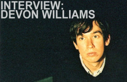 "INTERVIEW WITH DEVON WILLIAMS.   By Gabe Connor This article was contributed by Gabe Connor, founder of THICK FOG - a magazine that will be out in print this fall.  Devon Williams is a Los Angeles based musician who has been recording under different monikers and with many different people for quite a while. Since choosing the eponymous route, he released Carefree, his debut full length in 2008 as well as three other 7''s. This past week Slumberland celebrated the release of Devon's new and already gossiped about record Euphoria (now out via Slumberland Records). Standout single ""Your Sympathy"" has received buzz from noteworthy music sites and magazines alike. Devon is touring the west coast this September to support Euphoria and is stopping twice in the Bay Area. On Saturday he'll be at Abco Art Space in Oakland with The Mantles and Twin Steps, and on Sunday he'll be supporting Twin Sister at the Rickshaw Stop with Library Voices opening. Devon spoke with Night Fog Reader this week about pure pop songs, the sun, and why he likes solving puzzles so much.  Night  Fog Reader: So you're playing a weekend of shows in the Bay Area.  You've been up here several times already in the past few months (at the  Knockout and Thee Parkside in June, and at the Slumberland Records  showcase in May). What's your favorite thing about San Francisco?Devon  Williams: San Francisco is so different from LA. The weather's  different. The people are different. It's a good pace-changer. The  cover art for Euphoria is spectacular. It reminds me of The Beatles'  Sgt. Peppers or even Magical Mystery Tour artwork. Could you tell us  about the artwork and concept? Why did you choose to format some of the  album packages as puzzles?Gage  Taylor did the artwork. It's a painting he did in 1969. I love the  painting because it's so vivid and unreal. The amount of detail and  variety of color is what makes it perfect to be a jigsaw puzzle. When I  work on puzzles I listen to records and I thought that would be a sort  of ideal way for someone to listen to the record. What's the craziest, most intricate or difficult puzzle you've pieced together? What were you listening to at the time?I  was desperate for a puzzle one day. I wanted to stay inside and work on  one, so I went to a couple different thrift stores where they sell 'em  for like 2 bucks.  They had none. I couldn't believe it. I scoured the  store and then I found one. It was a breast cancer awareness puzzle with  Santa Claus in the snow and two angels wearing pink ribbons flying  around him and some doves and bells, etc. I thought it would be fine,  but once I got well into it I couldn't make a breakthrough. It had too  much white and pink and I didn't care enough about it. So I gave up. I  think I was watching a movie though, not listening to music.Are  there any specific artists or albums that come to mind that influenced  Euphoria? A lot of bands like sunny radio pop, however your stuff is  much more orchestrated and added to rather than copied. Do you think  vintage worship is a dangerous game in an uncreative music industry?I  sort of have been pulling from my same influences for the last couple  years.  I'm a huge fan of The Church album Heyday. The guitars on that  album are so great and the drumming too. Also Cleaners From Venus, who  made really great universes in pop songs. Then there's other influences  like Pete Dello and Nirvana (UK). Pete Dello's songwriting is so direct  while Nirvana is so elaborate.I  always think that garage bands are boring and hackneyed, but it's also  just a legacy that goes on and on and on. Something about just getting  together and playing music that you can't really argue with. The bottom  line is if it's a good song, it's a good song. No point in talking over  it. What's  LA like as a music haven? I know you guys have had Laurel Canyon,  Orange County punk, peak of the 90's paisley underground and now there's  this whole dark synth and beach pop aura. How would you compare it to  other cities?I'm  not sure how to compare LA to other cities, but I definitely feel like  music in LA is lacking something. But I love the community that Burger  Records has created.  Even though a lot of those bands are more ""wild""  than us, I feel an affinity with Burger (Sean Bohrman, Lee Noise, and  Brian Burger) because of their values.  I've known them for a while and  they love all sorts of music, and it's their entire life. And that's the  kind of musical community I want to be involved with. The  tracks on Euphoria are often bittersweet, and about love, but all  seem really passionate. Were you going for that ""teenage crush""mood when  you wrote lyrics?I  wasn't going for anything when I wrote these songs. I just write the  things that I feel. [But] I don't feel nostalgia. I just write songs and  add parts to them until they sound full.Slumberland releases are typically more ""lo-fi."" The riffs on Euphoria are really clean. What's it like being on Slumberland?Mike  Schulman who runs Slumberland is a music lover. He loves putting out  records as much as he loves listening to them. I can appreciate that.   We could talk about music for hours and hours and we have.  When I  suggested making some puzzles to go along with the LP he was just as  excited as I was.Euphoria  feels like beach music. It is like going to the beach with a wine  cooler and a blanket instead of getting stoned in the sun. Does the sun  influence your music?Living  in Los Angeles certainly affects me, so inevitably the climate takes  its toll. Euphoria is a dark album to me, more sunburnt than sunny.What one thing is ""euphoric"" for Devon Williams?Pop music with great melodies and great words. That's all I'm after.I  noticed that for this tour you are going by a solo name, rather than  Devon Williams and the Fuck Ups or Devon Williams and the Grunge Gods,  etc. If you were to give a name to your backing band, what would it be?I  consider us all equal players when we play.  They are so much more than  a backing band.  I couldn't do it without them.  If I had to give them a  name I'd probably call them ""The Good Time Gang"" or maybe ""Let's Make  The Most of It Band"" or maybe something like ""The Dustbusters.""Devon Williams / The Mantles / Twin StepsAbco Art Space 3135 Filbert St OaklandSaturday, September 3rd $5, 9:30 PMTwin Sister / Devon Williams / Library VoicesThe Rickshaw Stop 155 Fell St San FranciscoSunday, September 4th $10 Advance $12 Doors, 8:00 PM BOTH SHOWS ALL AGES"