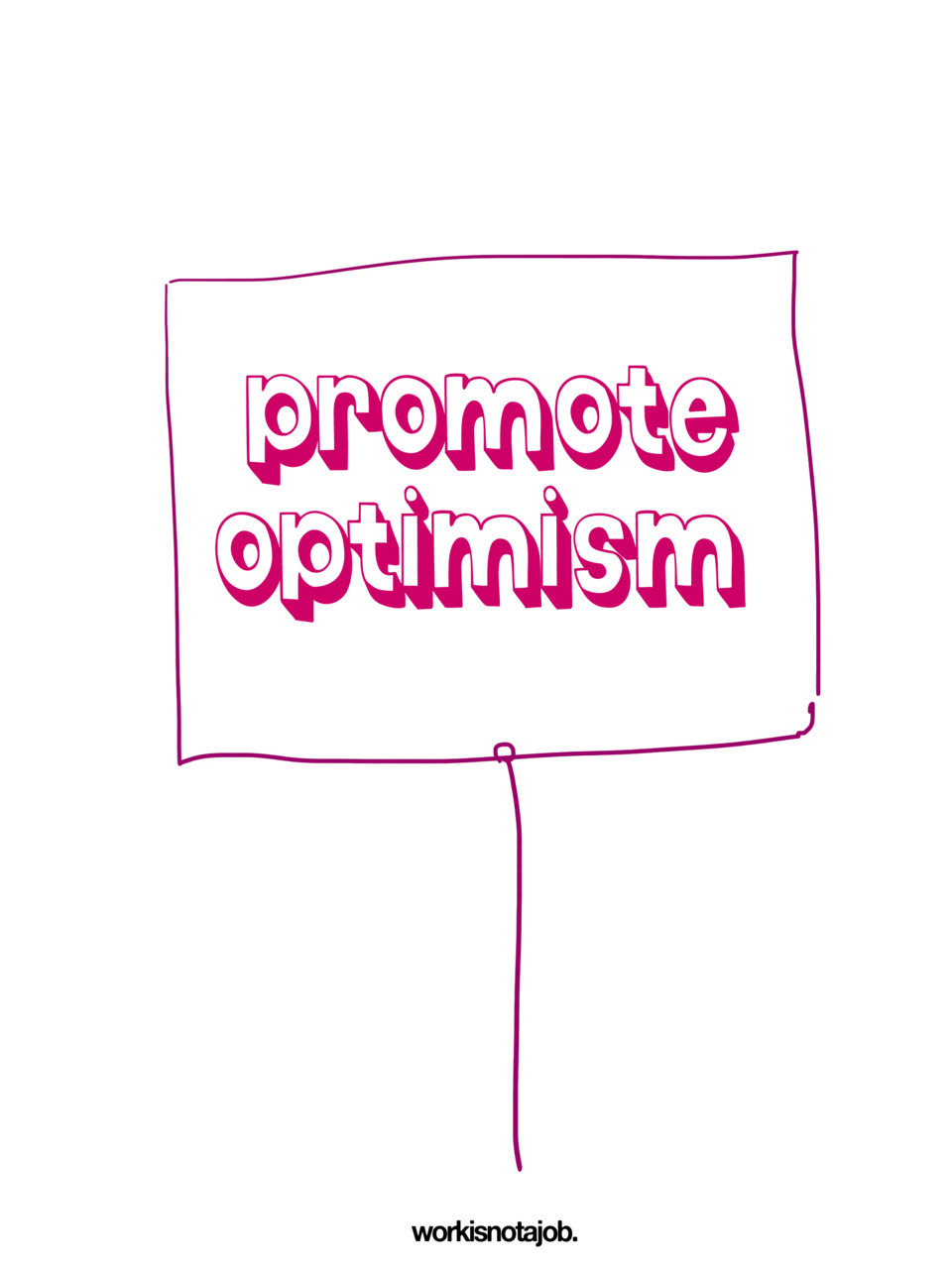 "workisnotajob:  ‎""Optimism is the faith that leads to achievement. Nothing can be done without hope or confidence."" - Helen Keller Mission for today - and everyday! happy friday! x"
