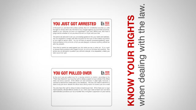 Always Know How to Deal with the Police by Keeping These Cards in Your Wallet  lifehacker:     When you're dealing with the police, it's important to know your rights so you don't do anything that could cause you unwanted trouble. It may be hard to remember every detail in the event it happens, however, so we've created some handy printable cards you can stick in your wallet to make sure you're always prepared.   The cards are targeted towards Americans, by the way.