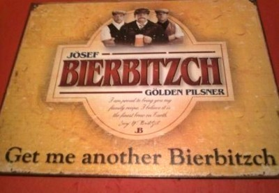 Get Me Another Bierbitzch! via Funny Signs