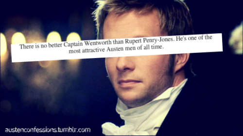 "patientlywaitingforlove:  Ain't that the truth.  ""No better looking Captain Wentworth."" He could have used better scripting."