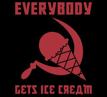 Seriosuly guys, what's not to like about socialism? ICE CRWAM, YA'LL. Ice. Cream.