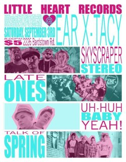 Tomorrow night we play Ear-X-Tacy in Louisville, Ky with our dudes from Little Heart Records. Will definitely be a great show with mixed genres hip hop and pop punk. See ya there.  ALL AGES. Doors at 8:00. 5$  Littleheartrecords.com Facebook.com/skyscraperstereo twitter.com/skyscraper502