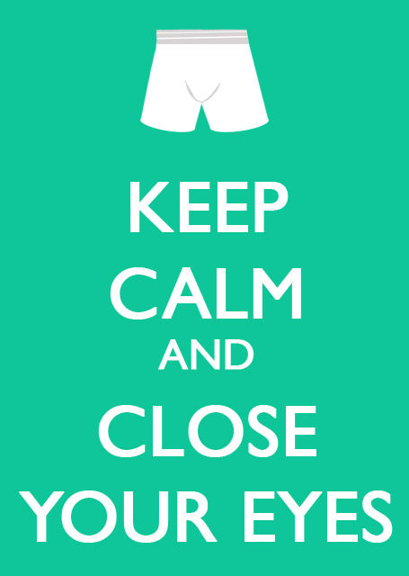 Here's another for Finnick: Keep Calm and Close Your Eyes #HungerGames #FinnickWatch2013 See more on the blog: http://thereadingfever.blogspot.com/2011/08/keep-calm-hunger-games-public-safety.html