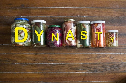 Try Dynasty's homemade pickles! We pickle the shit out of anything!