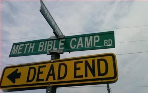 Found: Meth Bible Camp Road Where dreams go to die.