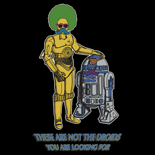 tiefighters:  Not The Droids You Are Looking For  - by Octochimp Designs Shirt available at redbubble. facebook / society6 / website