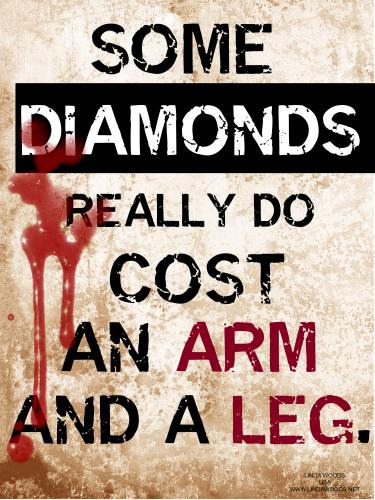 Blood Diamonds…