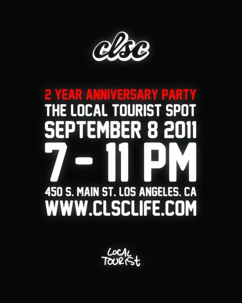 CLSC celebrate their 2 year anniversary this thursday September 8 durning DTLA art walk, come by for some new clothes and a great time!!!