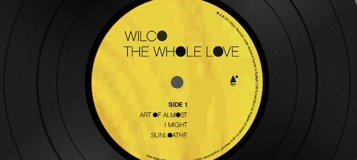 Wilco's forthcoming albumThe Whole Loveisstreamingat their website all day long.