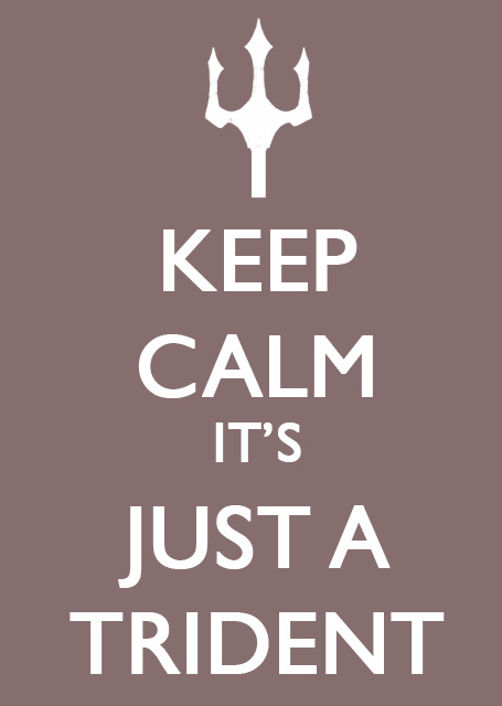 Another (less graphic) one for Finnick: Keep Calm It's Just A Trident #HungerGames #Finnick More on the blog: http://thereadingfever.blogspot.com/2011/08/keep-calm-hunger-games-public-safety.html