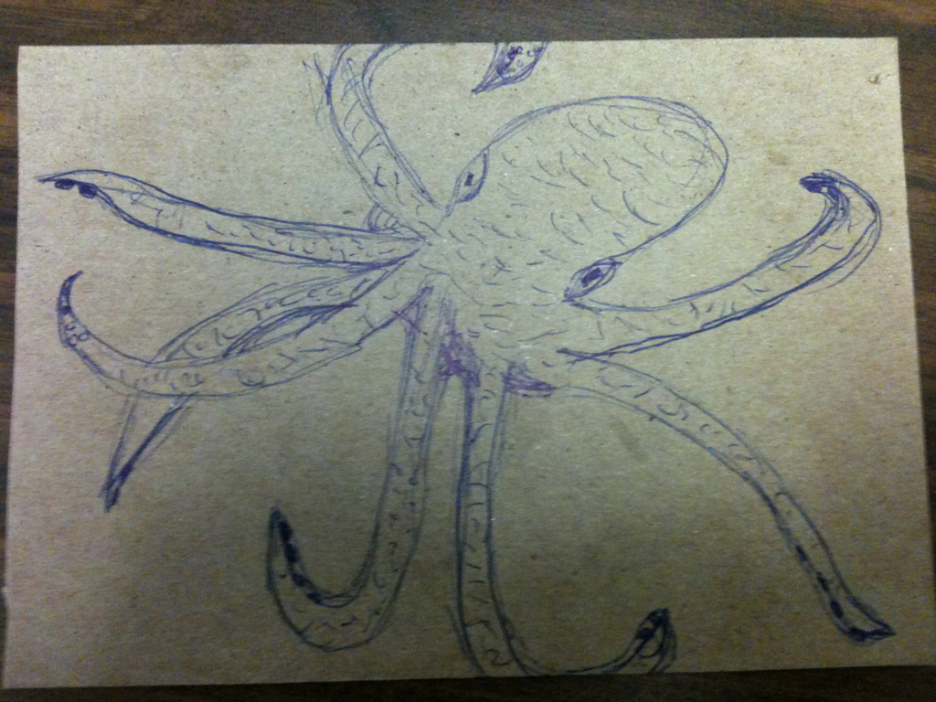 My Octopus. (currently on my break at work…)