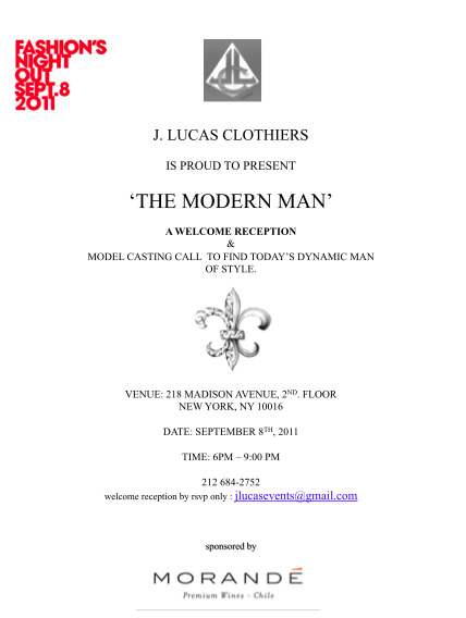 jlucasclothiers:  Join us as we hold a casting call and VIP reception on Sep. 8th for NYC's Fashion Night Out! Please RSVP to jlucasevents@gmail.com as space is limited. Attendance confirmations will be sent no later than Wed. 7th. See you on Thursday!