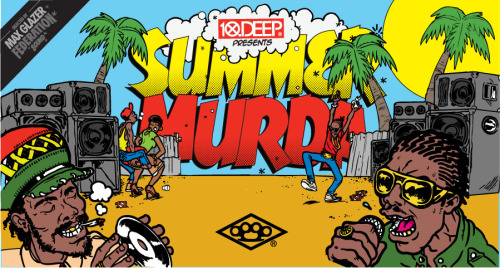 10.DEEP x FEDERATION SOUND: SUMMER MURDA MIX LIVEhttp://10deep.com/news/10deep-x-federation-sound-summer-murda-mix-live