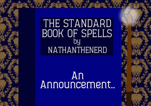 Now that the identity of every single spell in the Standard Book of Spells volumes have been published/announced, it's time for you all to get involved. As you know, creating spells has been a fun way to spend my time, but I have had to miss out some of the lesser known/repeated spells (for example, I didn't create every incarnation of 'Protego', as it would become repetitive and boring). However, I've decided that I will be publishing just ONE more volume to the collection. This one will be known as Volume 'X'. It is your job to decide which spells should be added to the final volume; the seven or eight with the most nominations will be selected.To help you make up your mind, head over to the Harry Potter Spells page, the place where I sourced all information about the spells featured in the volumes. Remember, you have one chance to voice your opinion, so use it well! Once you've chosen the spell(s) for you, post your choices below.I'll be checking back on this post in a few days to find out which spells made the cut. Good luck, and thank you very much!Which spells do YOU want to see?