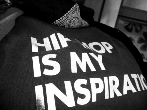 Hip hop is my inspiration