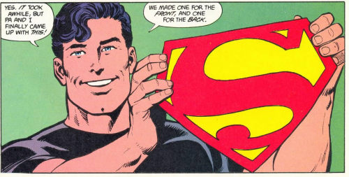 "Two things here: Hey look, the ""S"" stands for Superman! What a novel idea! None of this ridiculous over-explanation that the ""S"" just happens to be his Kryptonian family crest or the Kryptonian symbol for hope while his name just happens to be Superman. It's an ""S"" because his name is Superman. Don't make shit more complicated than it needs to be. ""One for the front, and one for the back."" One of the things that disappoints me about the costume for MAN OF STEEL is the fact that the cape has no symbol on it. Without that, it's just kind of a red piece of cloth. This is just one of several things that got streamlined in John Byrne's ""Man of Steel"" series. It's not perfect, I guess, but so much of it still works because a lot of it just makes sense. Of course, it's also been undone about a half dozen different times since then, thanks to things like Smallville, Mark Waid's Birthright, Geoff Johns' run on ""Action"" and his ""Secret Origin"" revamp (all now completely irrelevant in terms of continuity, of course), and the persistence of the damn Richard Donner movies as influences on the character. I swear to God if I never see another crystal in a Superman comic/movie/series it'll be too soon. I mentioned it in another post, but the John Byrne take on Superman's origin is the one that I like the most. It works for me because it keeps Superman basically the same as a character, but gets rid of a lot of the baggage he had been carrying for years."