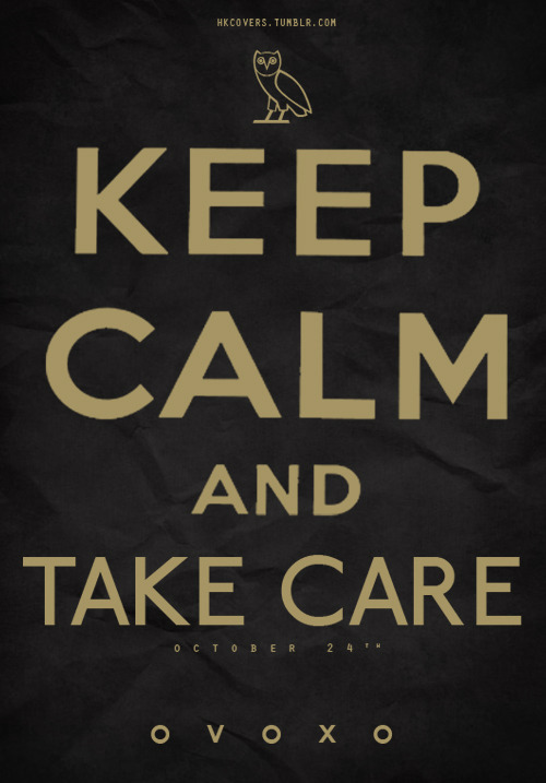 hkcovers:  MISC: Keep Calm And Take Care.