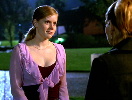 ispyafamousface:  Before Amy Adams was famous for her roles in Enchanted and the upcoming Muppets Movie, she had a one-off role as Tara Maclay's (Amber Benson) bitchy cousin Beth on Buffy the Vampire Slayer. Thanks to fuckyeahtillow, cwphotoetc, and Ina for submitting this one! Follow us on Twitter @ISpyAFamousFace!