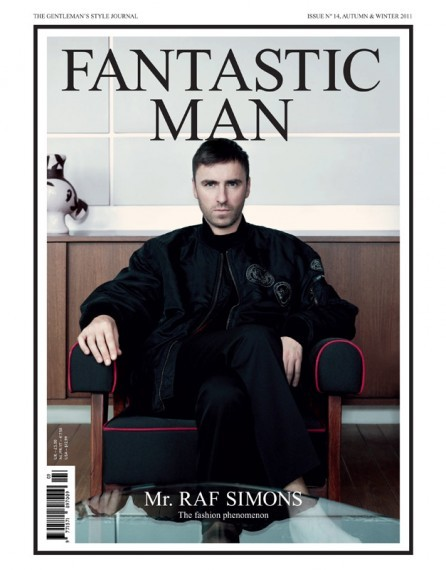 Raf Simons (N°14) joins Tom Ford (N° 7), Stefano Pilati (N°3) as designer-cover boys of FANTASTIC MAN.