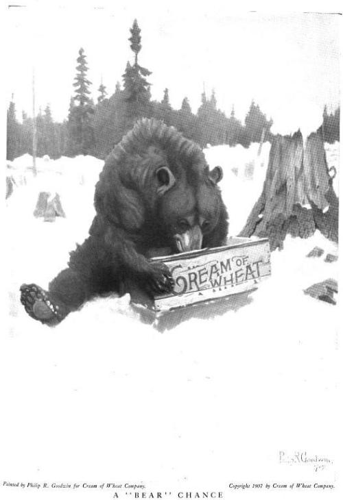 [image: an ad for Cream of Wheat depicting a snowy scene in which a bear pokes its nose into a box of the aforementioned cereal] I'm so glad I'm finally done with this volum of Woman's Home Companion. There were times when I thought it would never end.