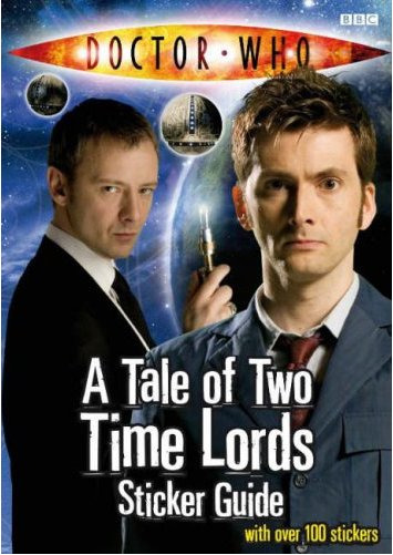 Tale of Two Time Lords Sticker Guide (Dr Who) IF THIS IS NOT FILLED WITH MASSIVE AMOUNTS OF THINLY VEILED HOMOEROTICISM I WILL BE SO DISAPPOINTED