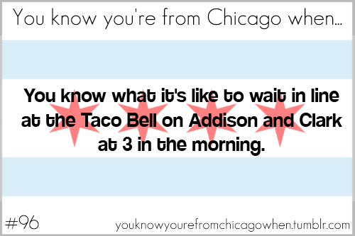 youknowyourefromchicagowhen:  Submitted by justabeautifullittlefool