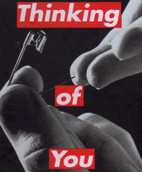Barbara Kruger, Thinking of You