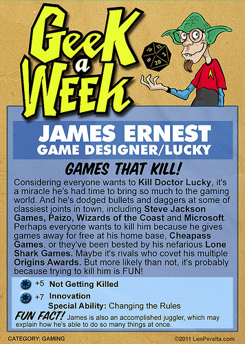 Geek A Week Season 2: James Ernest (cardback) (by jawboneradio) Support The Geek A Week Kickstarter!  Unlock geeks, rewards, art and podcasts!
