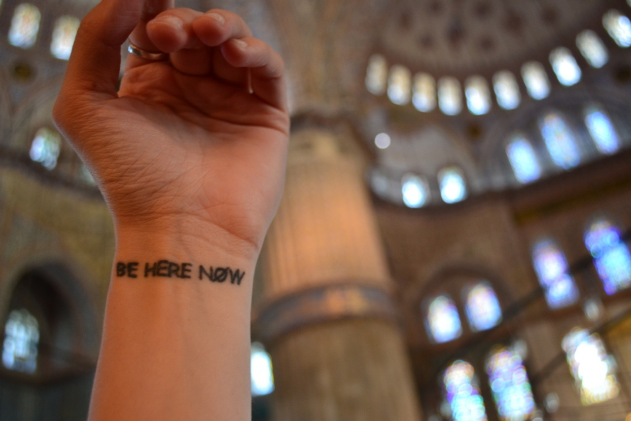 fuckyeahtattoos:  'be here now' is all about mindfulness and being truly present and awake in every moment.  in this super special awesome edition, be here now travels to the blue mosque in istanbul! tattoo from hobo's tattoo shop in portsmouth, nh